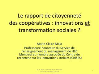 Le rapport de citoyenneté  des coopératives : innovations  et  transformation sociales ?
