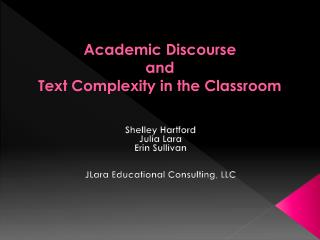 Academic Discourse  and  Text Complexity in the Classroom