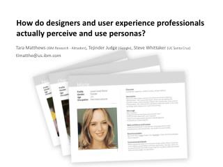How do designers and user experience professionals actually perceive and use personas?