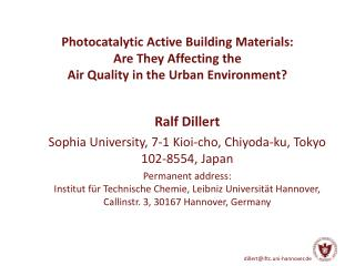 Ralf  Dillert Sophia University, 7-1  Kioi-cho ,  Chiyoda-ku , Tokyo 102-8554, Japan