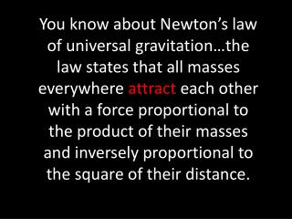 OK…so the problem is… Immense gravitational forces  act  inward c ausing the star to