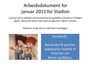 Arbeidsdokument for  januar 2013 for Stadion