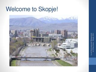 Welcome to  Skopje!