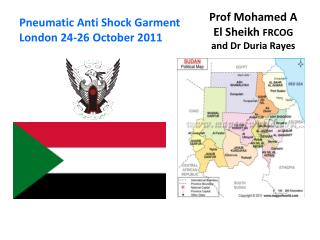 Prof Mohamed A  El Sheikh  FRCOG and Dr  Duria Rayes