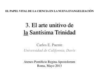 3.  El arte unitivo  de la Santísima Trinidad