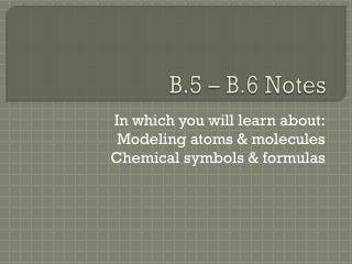 B.5 – B.6 Notes