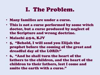 I.  The Problem .