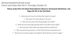 Abraham/Academic/Study Guide French and Indian War-Part 1-Thursday, October 10