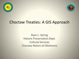 Choctaw Treaties: A GIS Approach