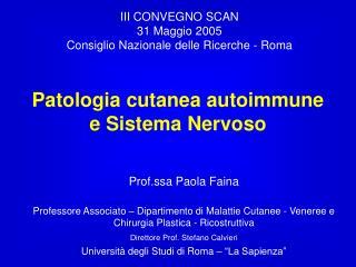 Patologia cutanea autoimmune e Sistema Nervoso