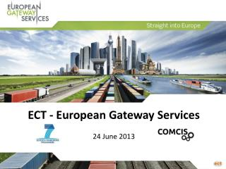 ECT - European Gateway Services 24 June 2013