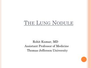 The Lung Nodule