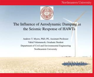 Andrew T. Myers, PhD, PE, Assistant Professor Vahid Valamanesh , Graduate Student
