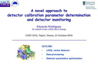 A novel approach to detector calibration parameter determination and detector monitoring