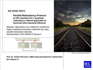 PRP - Seamless redundancy for Industrial Ethernet scheme
