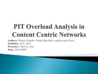 PIT Overload Analysis in Content Centric Networks