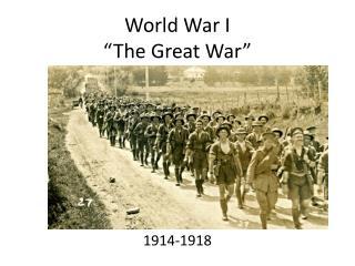 World War I �The Great War�