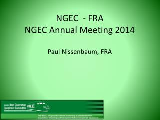 NGEC  - FRA NGEC Annual Meeting 2014