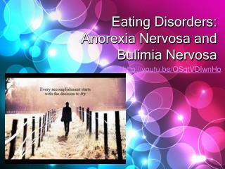 Eating Disorders: Anorexia Nervosa and Bulimia Nervosa