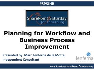 Planning for Workflow and Business Process Improvement