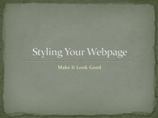 Styling Your Webpage