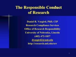 The Responsible Conduct  of Research