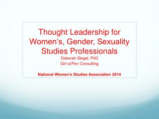 Thought Leadership for Women's, Gender, Sexuality Studies Professionals