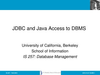 JDBC and Java Access to DBMS