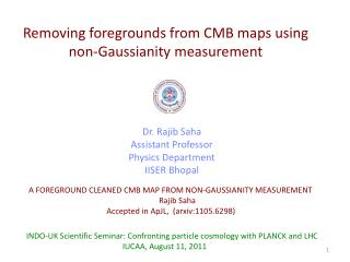 Removing foregrounds from CMB maps using non- Gaussianity  measurement