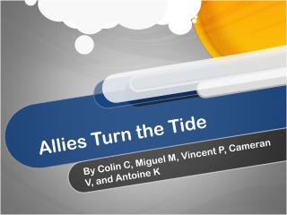 Allies Turn the Tide