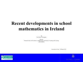 Recent developments in school mathematics in Ireland