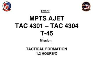 MPTS AJET TAC 4301 – TAC 4304 T-45
