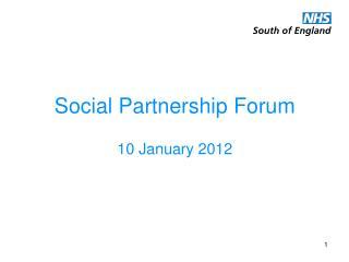 Social Partnership Forum  10 January 2012