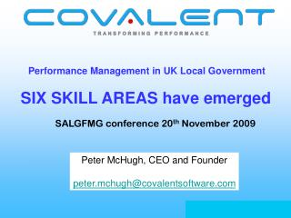 Performance Management in UK Local Government  SIX SKILL AREAS have emerged