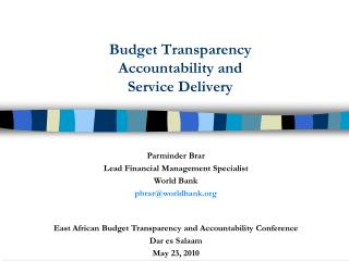 Budget Transparency Accountability and  Service  Delivery