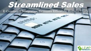 Streamlined Sales / E-Commerce Integration Increases Efficie