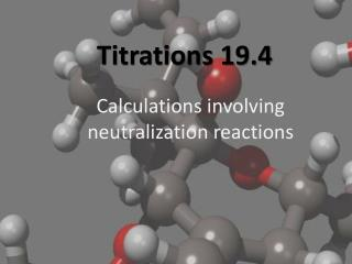 Titrations 19.4