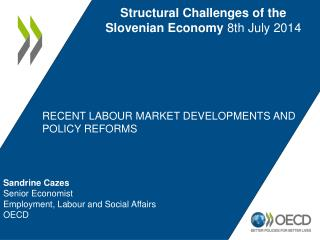 Recent labour market DEVELOPMENTS AND POLICY reforms