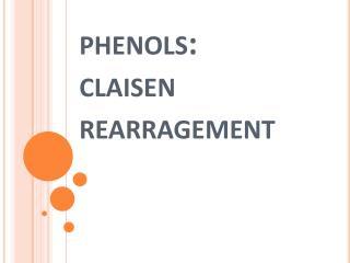 phenols: claisen rearragement