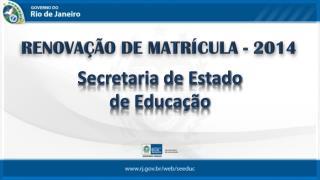 Secretaria de Estado  de Educa��o