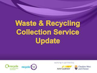 Waste & Recycling Collection Service Update