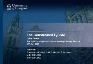 The Constrained E 6 SSM