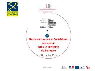 Reconnaissance et Validation des acquis dans le contexte  de Bologne