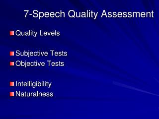 7- Speech Quality Assessment