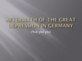 Aftermath of the great Depression in Germany