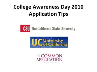 College Awareness Day 2010 Application Tips