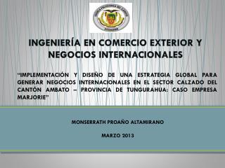 INGENIERÍA EN COMERCIO EXTERIOR Y NEGOCIOS INTERNACIONALES