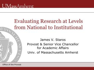 Evaluating Research at Levels from National to Institutional