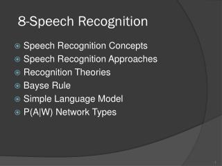8- Speech Recognition