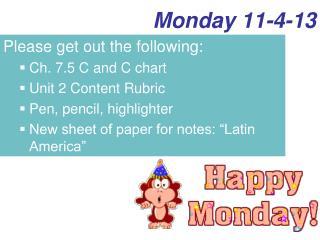 Monday 11-4-13